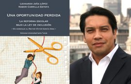 Una oportunidad perdida. La Reforma Escolar bajo la Ley de Inclusión