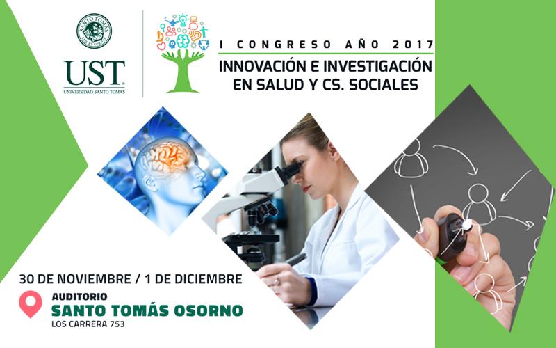 UST Osorno será sede del Primer Congreso de Innovación e Investigación en Salud y Ciencias Sociales